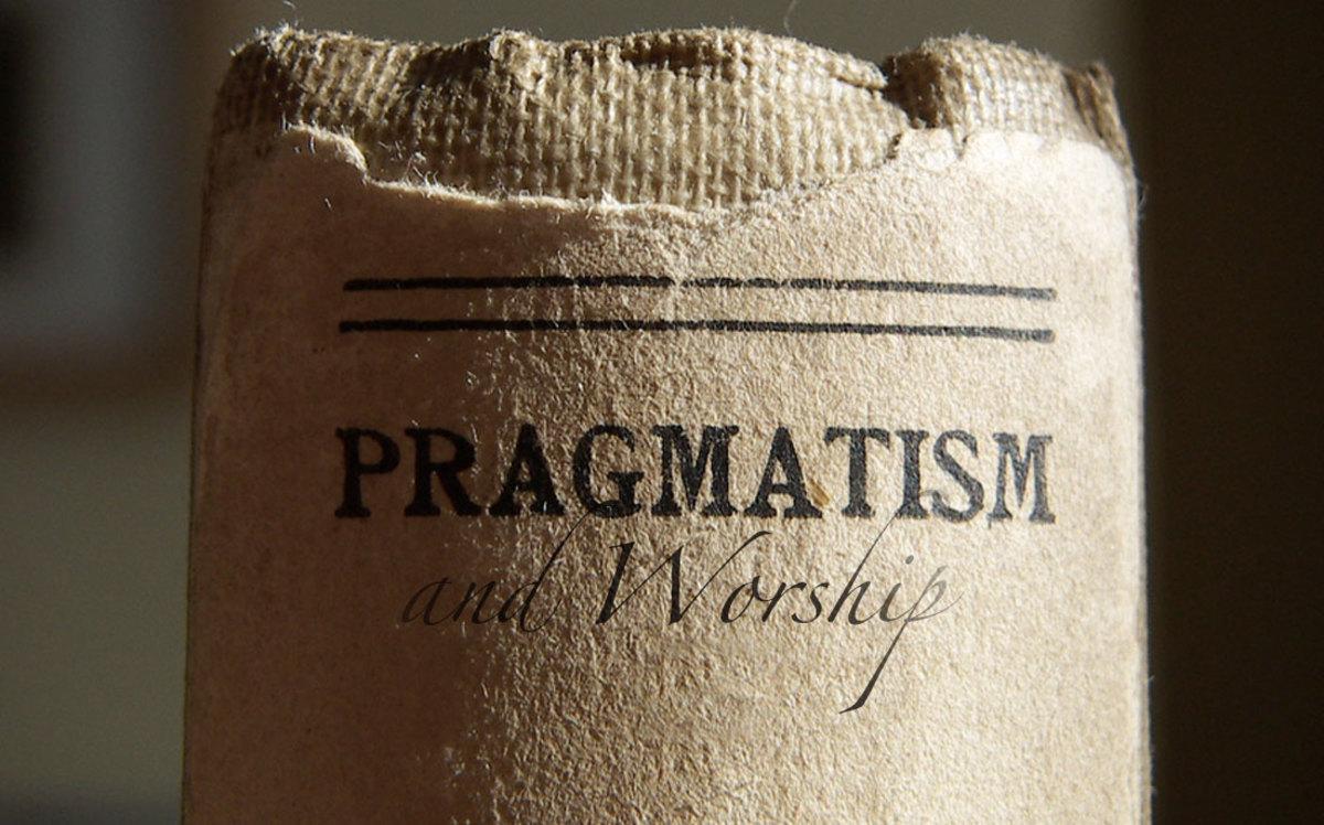 Is Pragmatism Destroying the Church