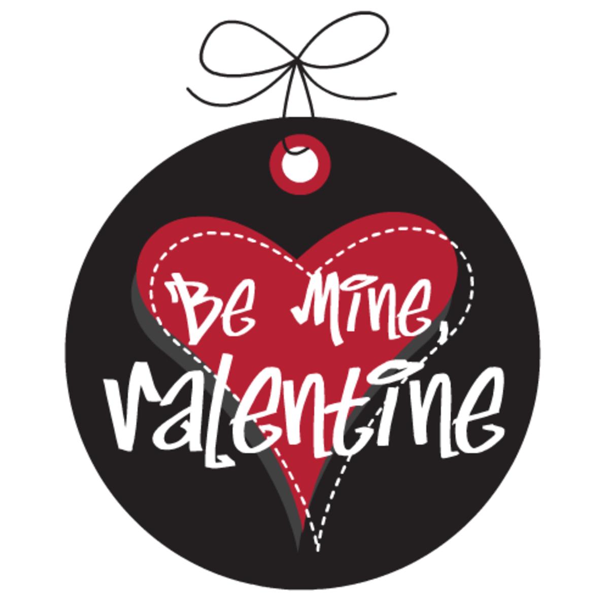 Valentine's Day tags: Be Mine, Valentine