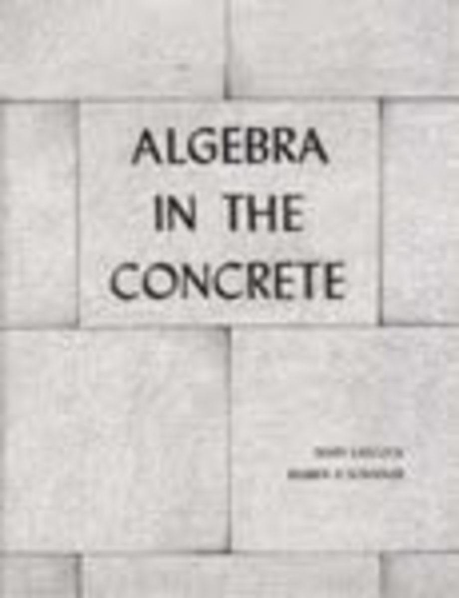 Algebra in the Concrete