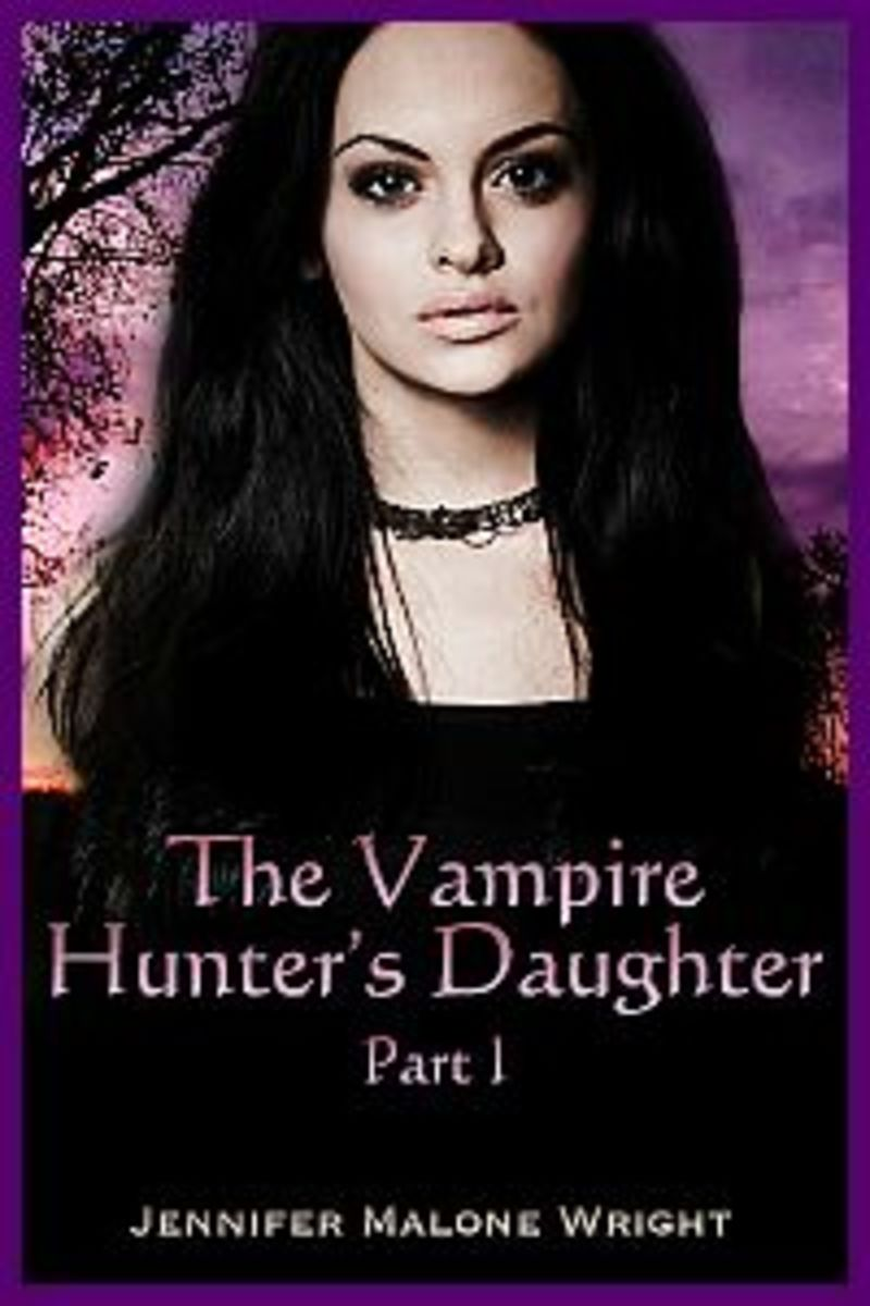 The First of the Series The Vampire Hunter's Daughter