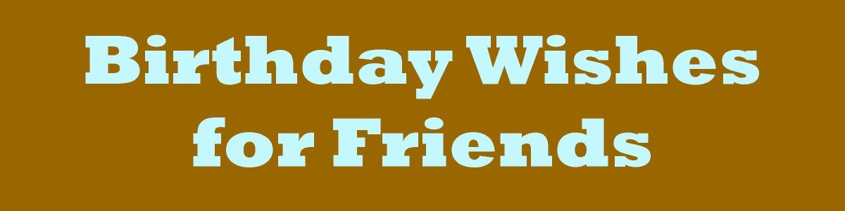 Friend Birthday Wishes What to Write in a Card – What to Write in Friends Birthday Card