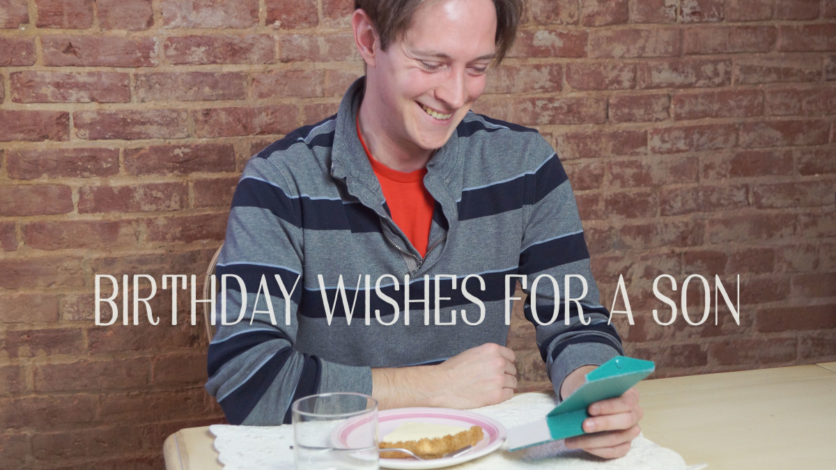 Birthday wishes for a son—ideas for a text or card.