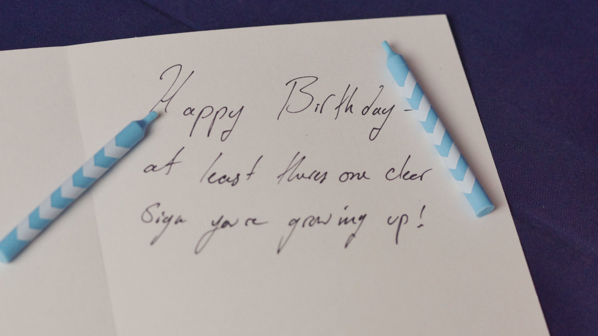 Funny message: Happy birthday—at least there's one clear sign you're growing up!