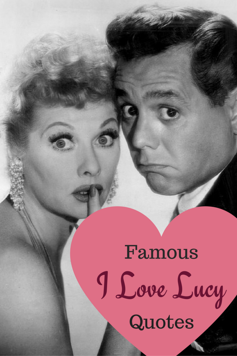 Famous I Love Lucy Quotes Hubpages