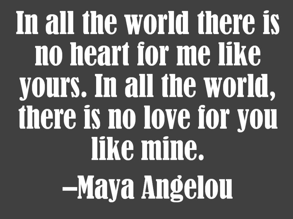 Maya Angelou Love Quote