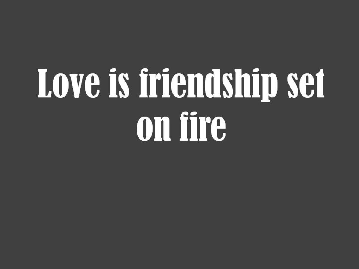 Quotes About Love Vs Friendship : Love Quotes: Romantic Quotes about Love hubpages