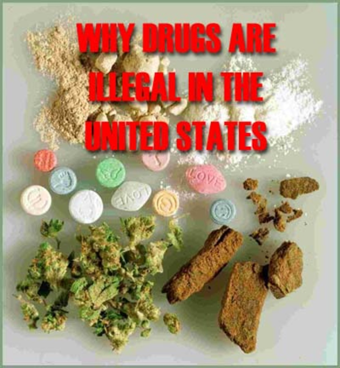 Why Are Drugs Illegal in the United States