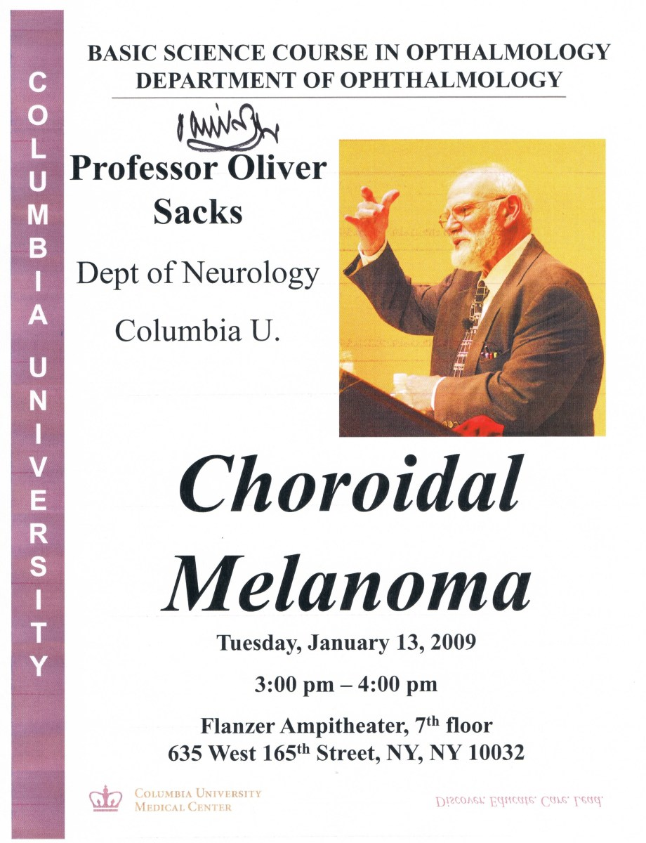 On January 13, 2009, Sacks presented to Columbia doctors and students of Opthalmology. I also gathered an unsigned flier.