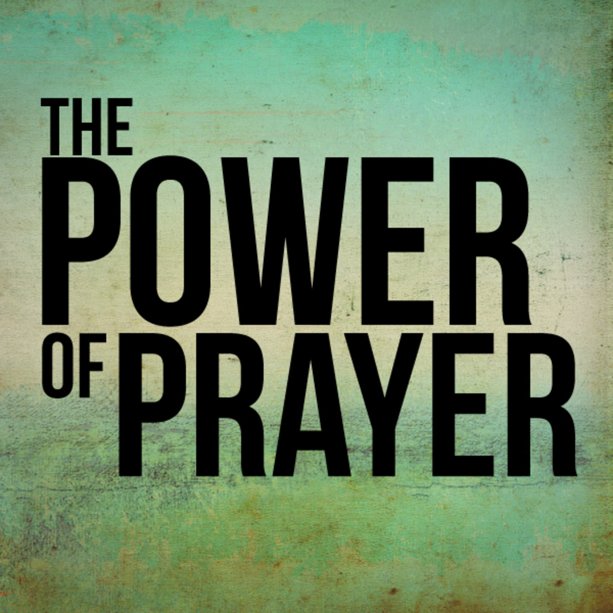 There is power in prayer.