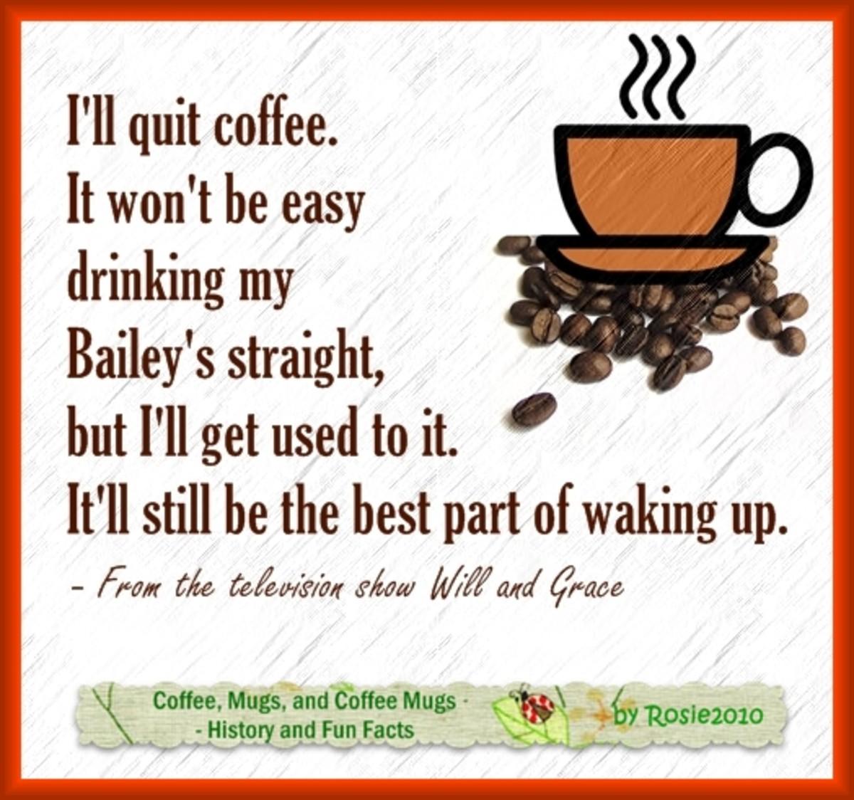 Coffee, Mugs, and Coffee Mugs - History and Fun Facts