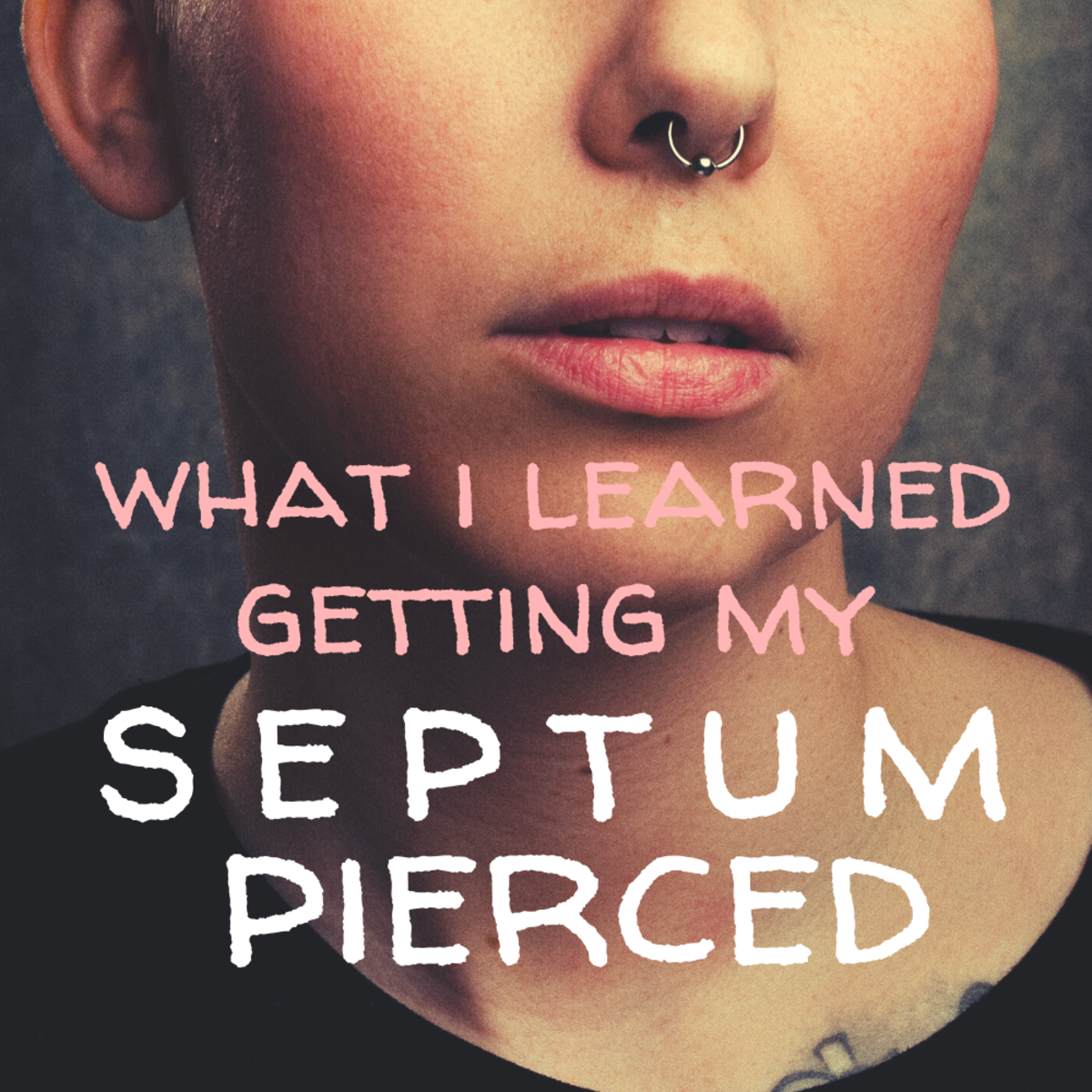 Everything you want to know about getting your septum pierced: heal times, pain, and more.