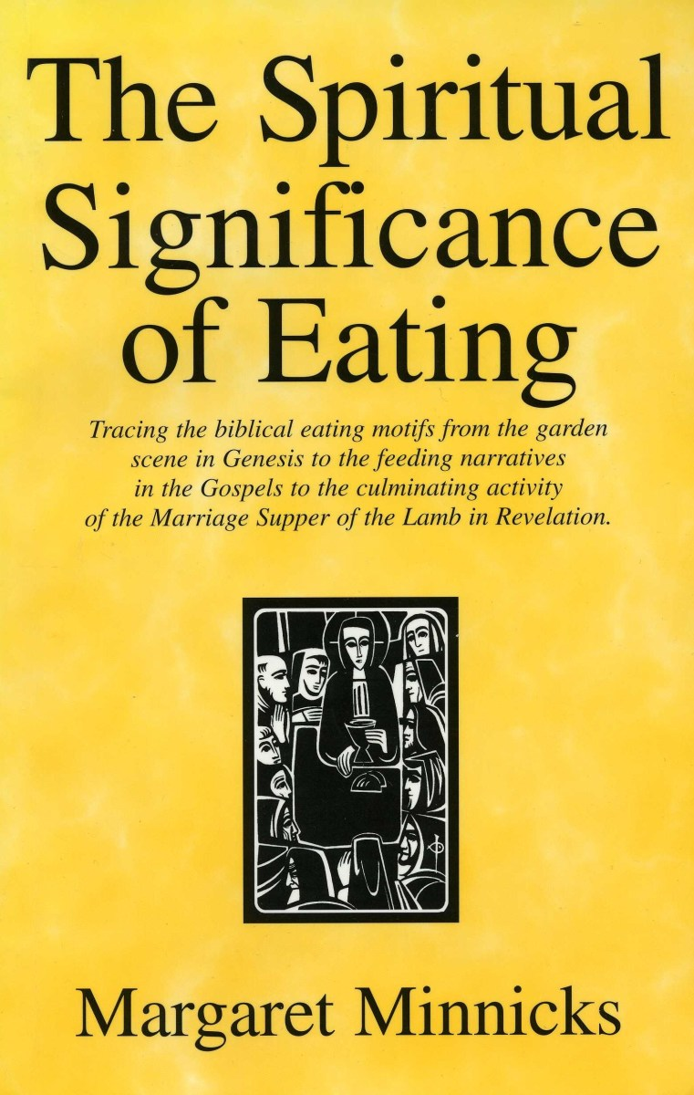 The Spiritual Significance of Eating' Book Review | HubPages