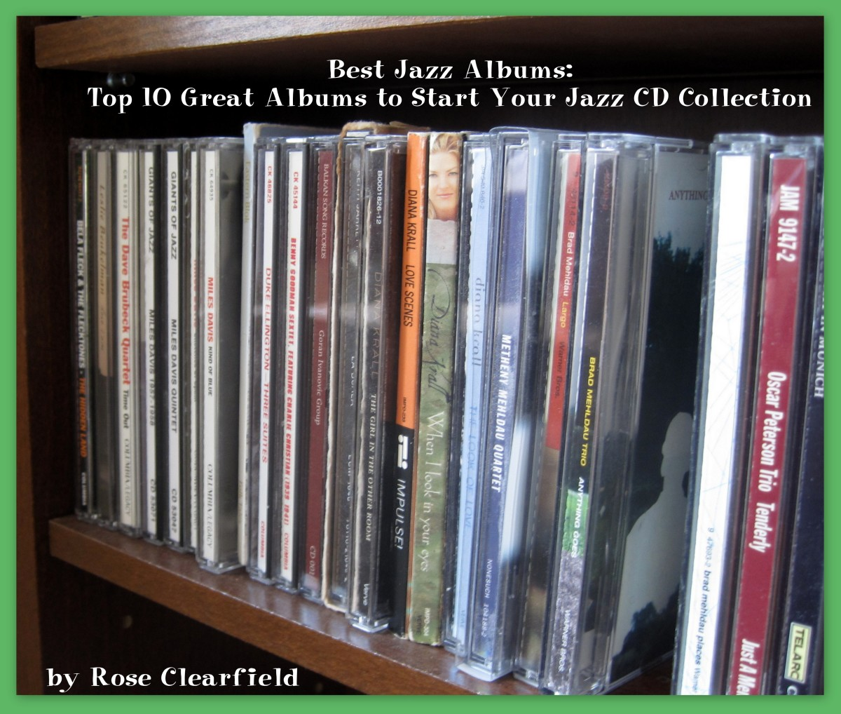 Best Jazz Albums: Top 10 Great Albums to Start Your Jazz CD Collection