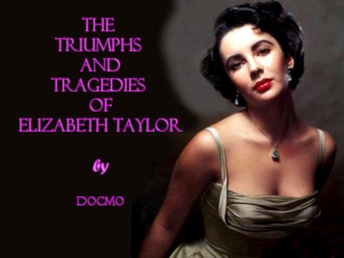 the-triumphs-and-tragedies-of-elizabeth-taylor