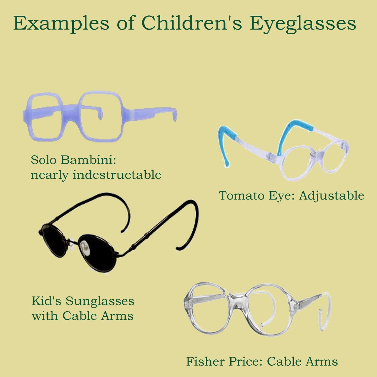 A few examples of kid's eyeglasses.
