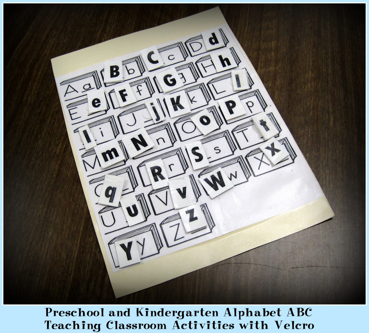 Preschool and Kindergarten Alphabet ABC Teaching Classroom Activities with Velcro