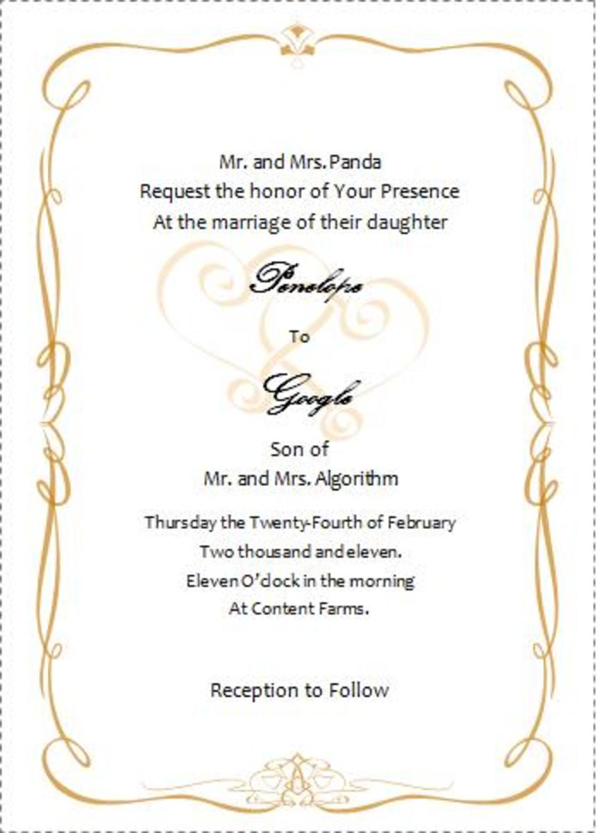 There are quite a few elegant Wedding Invites available in Word. The sample I created took less than five minutes. Even if you dont print them yourself, you should be able to take a copy of the word template to the printers to reduce the cost.