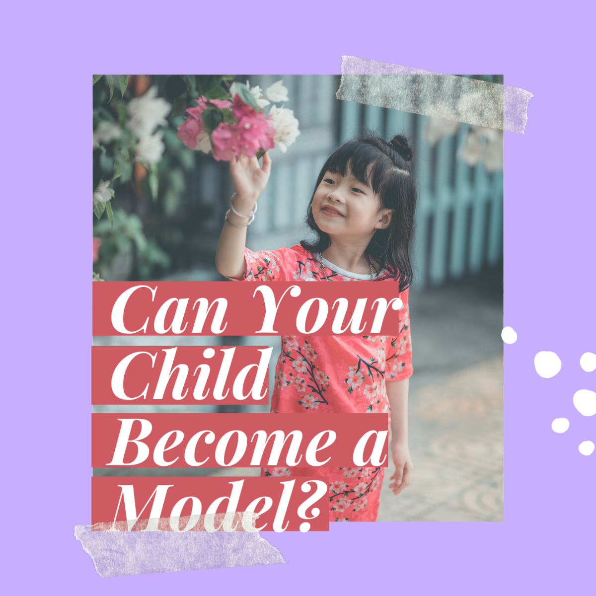 How to Get Your Child Into Modeling