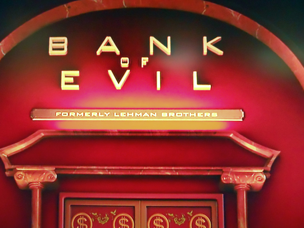 Bank of Evil (Formerly Lehman Brothers)