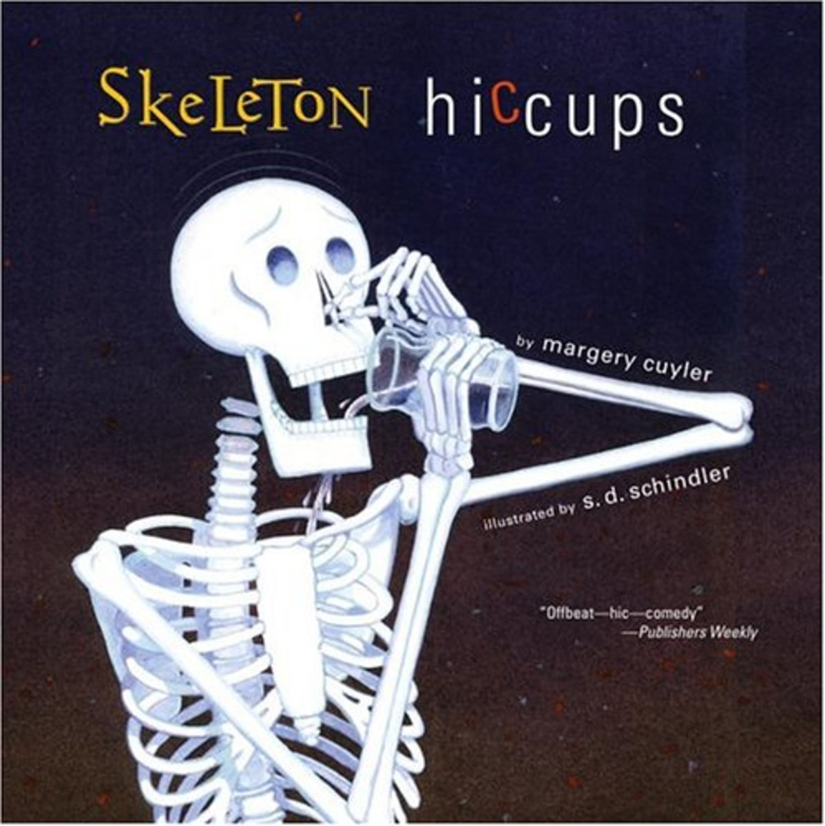 Skeleton Hiccups by Margery Cuyler