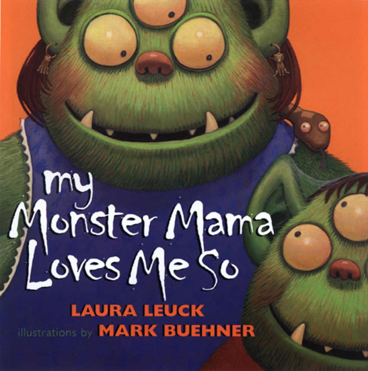 My Monster Mama Loves Me So by Laura Leuch