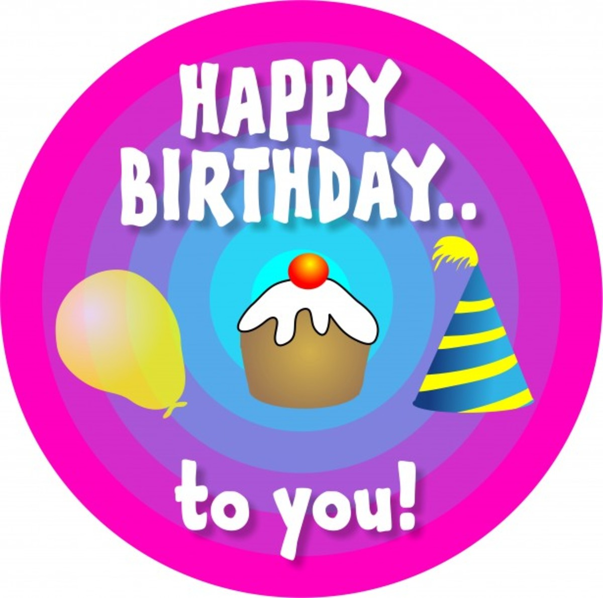 'Happy Birthday to You! with Balloon, Cupcake and Party Hat