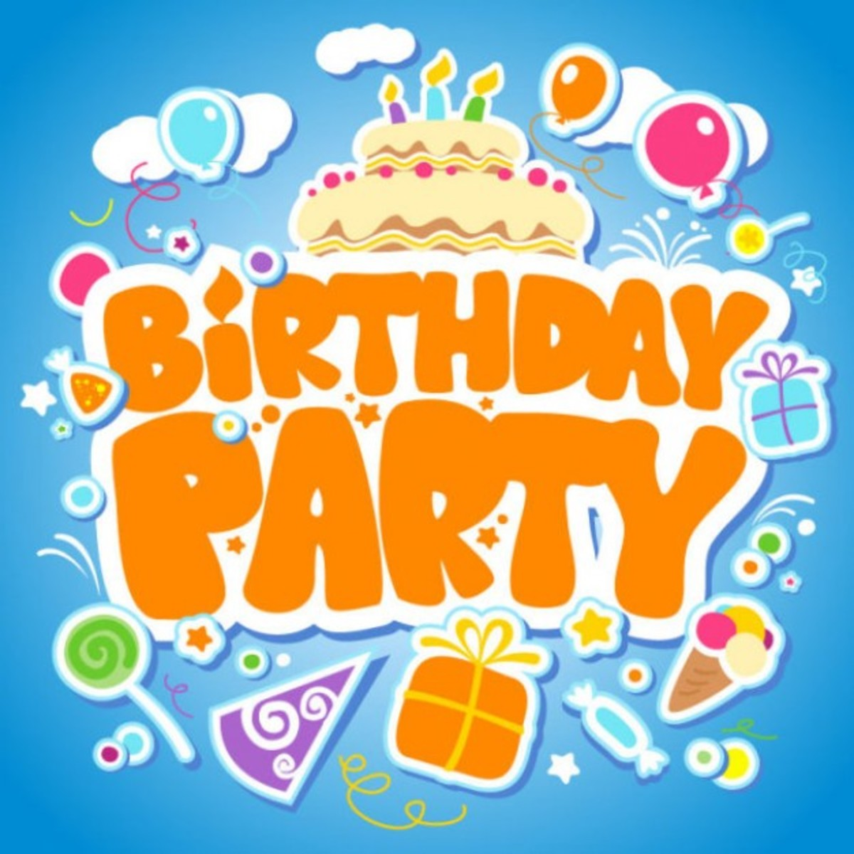 'Birthday Party' in Orange Letters with Cake, gifts, Candy and Balloons