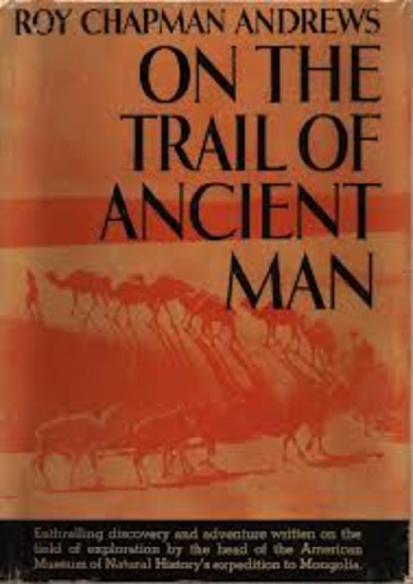 "Cover of the book, ""On the trail of ancient man"" by Roy Chapman Andrews"