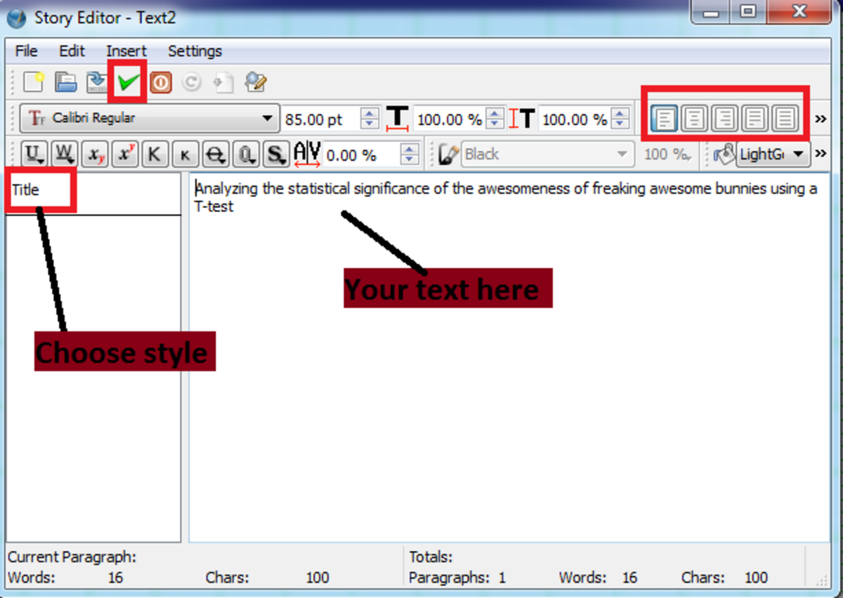 The story editor.  Remember to set the style, and click the green arrow when you are done.