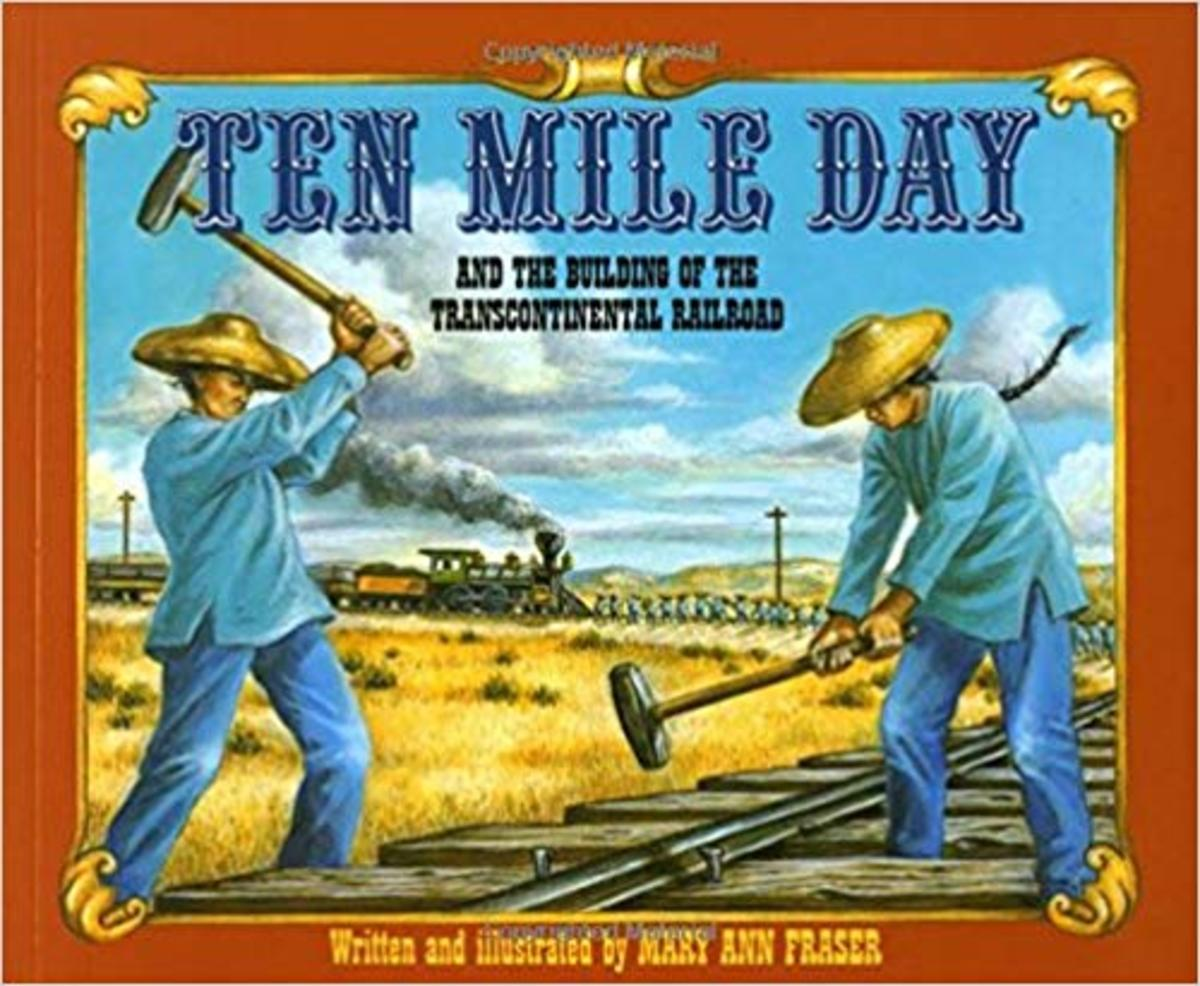 Ten Mile Day: And the Building of the Transcontinental Railroad by Mary Ann Fraser