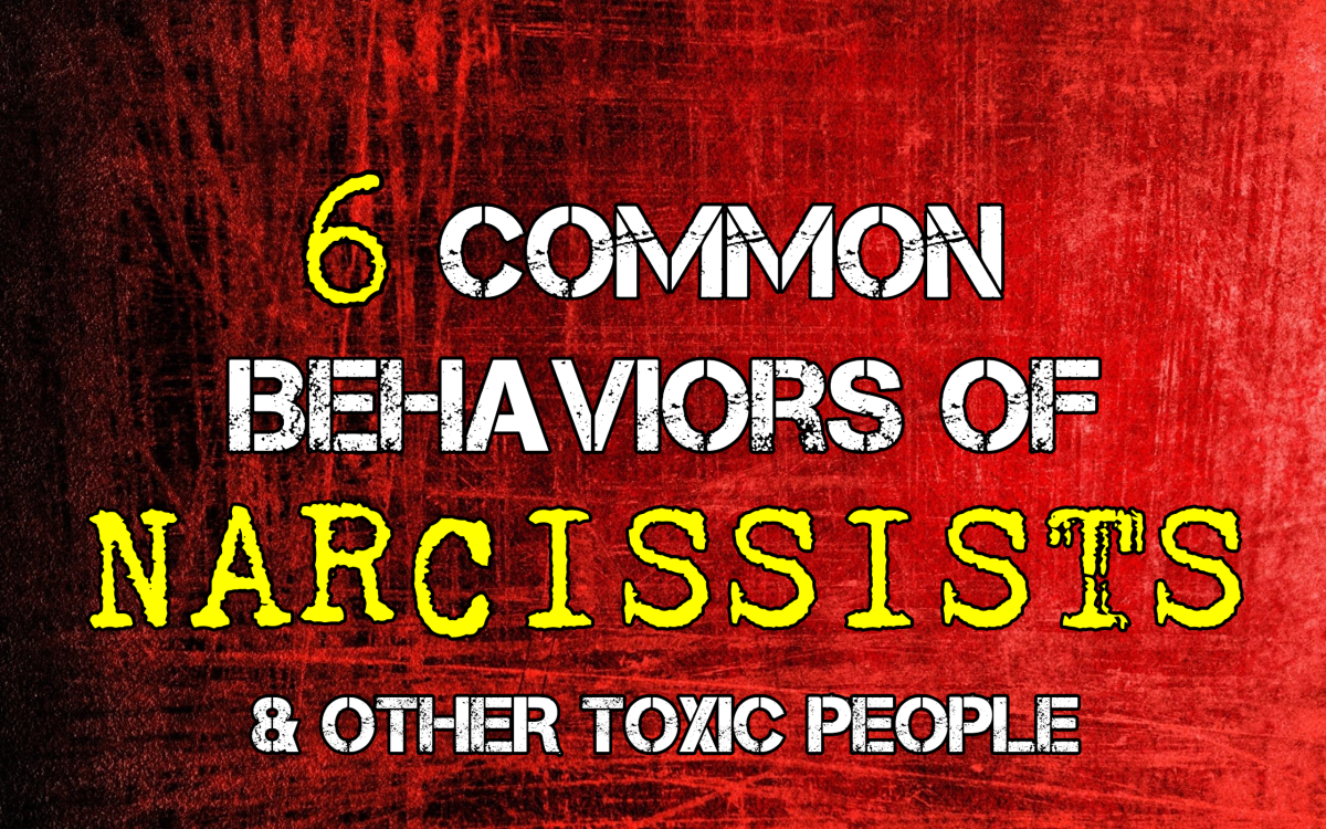 6 Common Behaviors of Toxic People