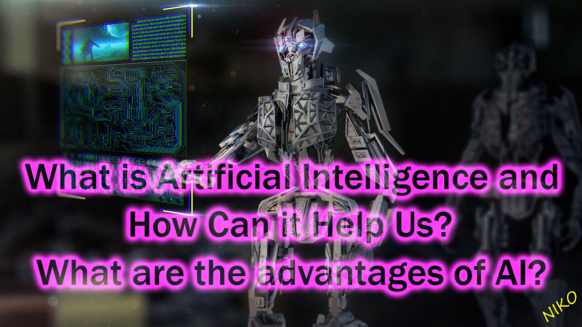 What is Artificial Intelligence and How Can it Help Us? What are the advantages of AI?