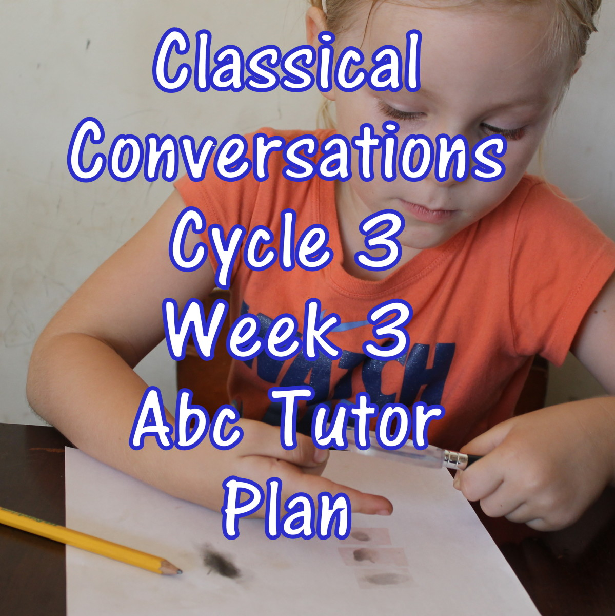 CC Cycle 3 Week 3 Lesson for Abecedarian Tutors