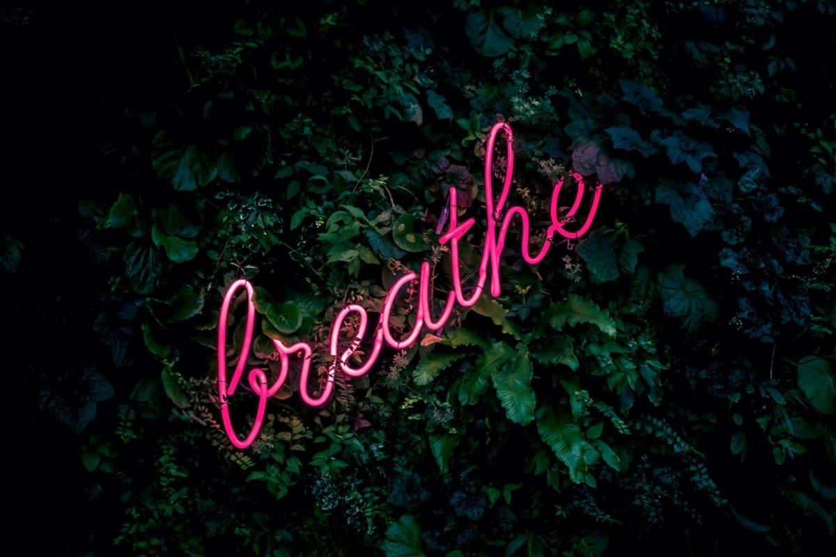 Breath slowly