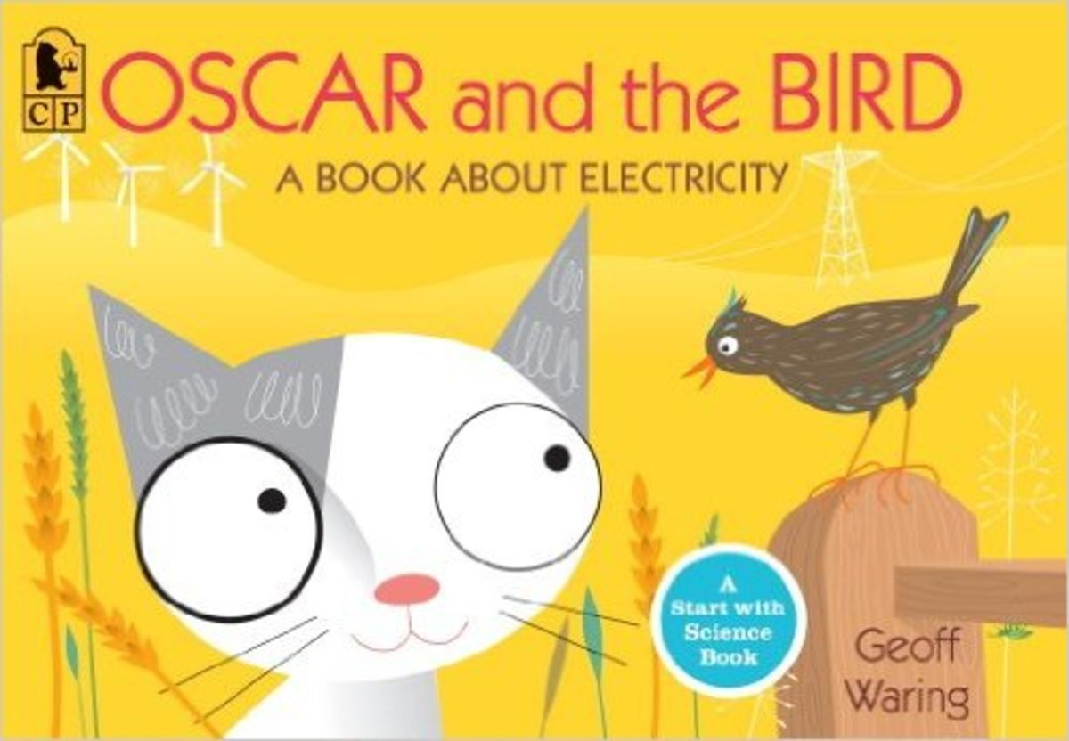 Oscar and the Bird: A Book about Electricity (Start with Science) by Geoff Waring