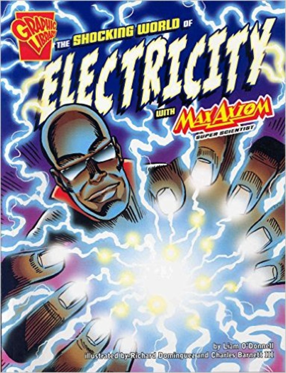 The Shocking World of Electricity with Max Axiom, Super Scientist (Graphic Science) by Liam O'Donnell - Book images are from amazon.com.