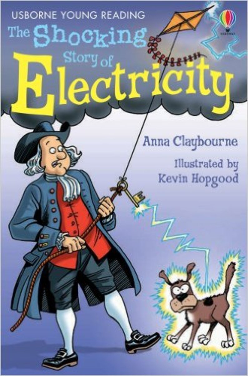 The Shocking Story of Electricity: Internet Referenced (Young Reading) by Anna Claybourne