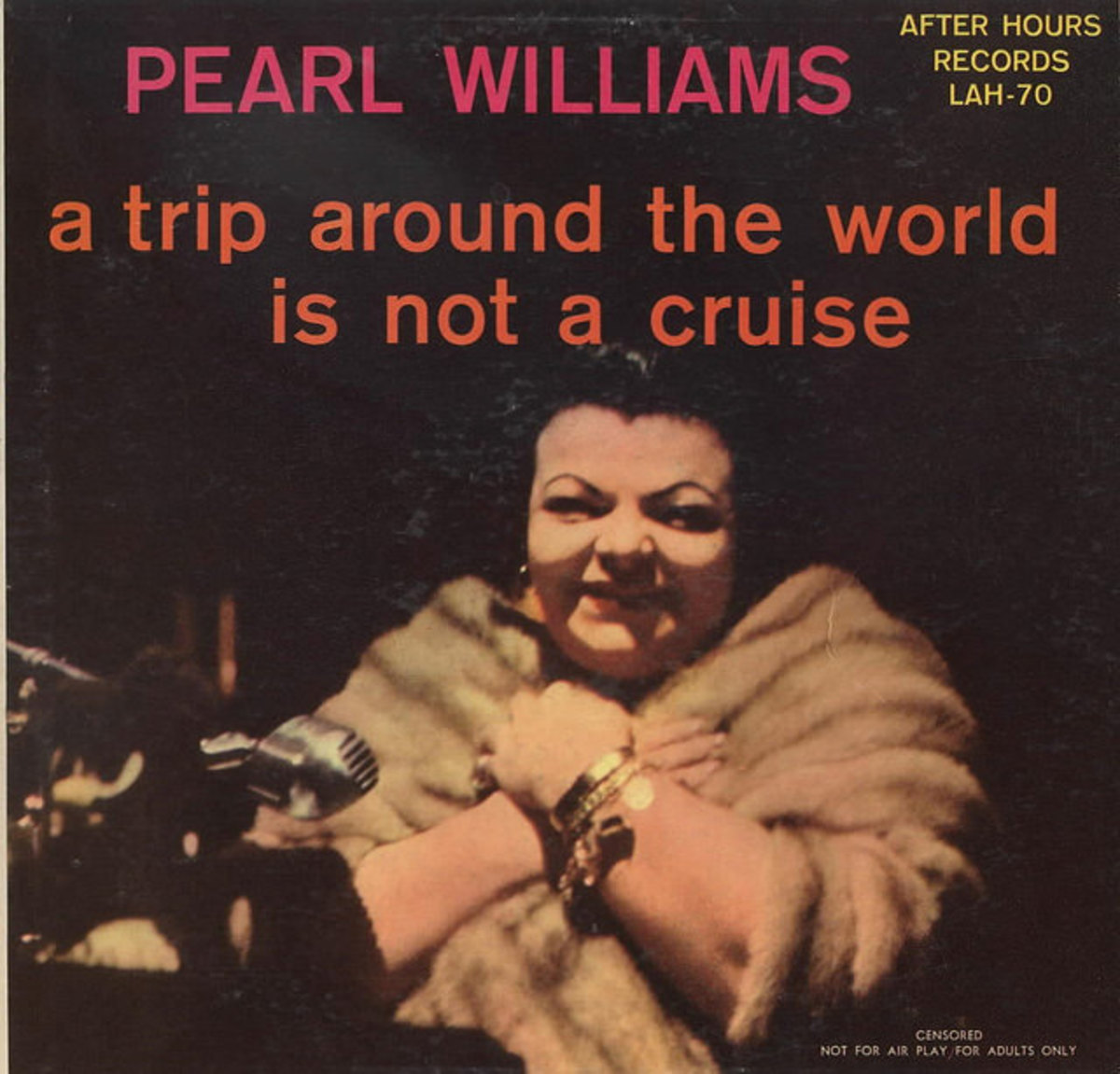 "Pearl Williams ""A Trip Around the World Is Not A Cruise"" After Hours Records LAH-70  12"" Vinyl Records (1962)"