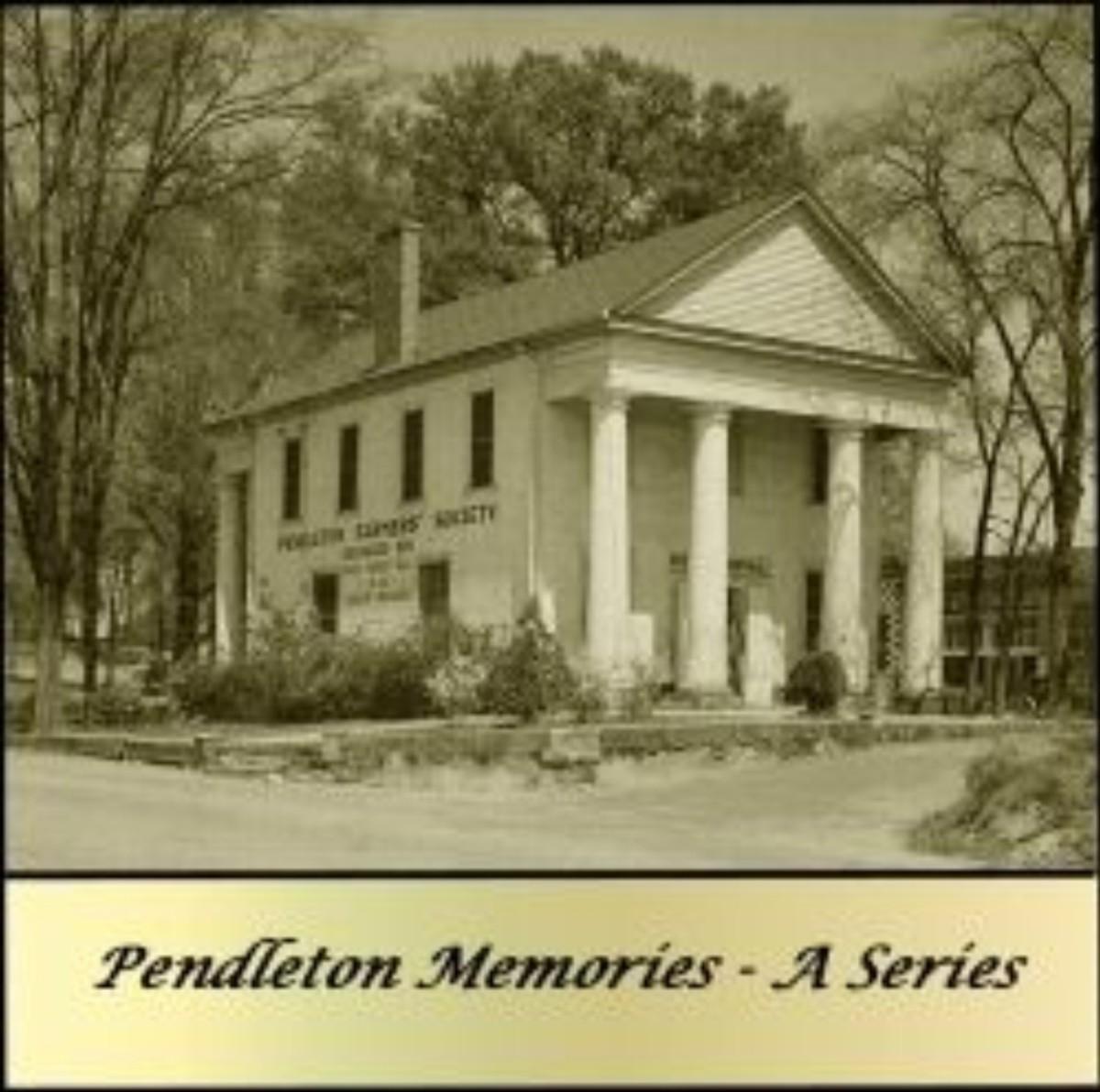 pendleton-memories