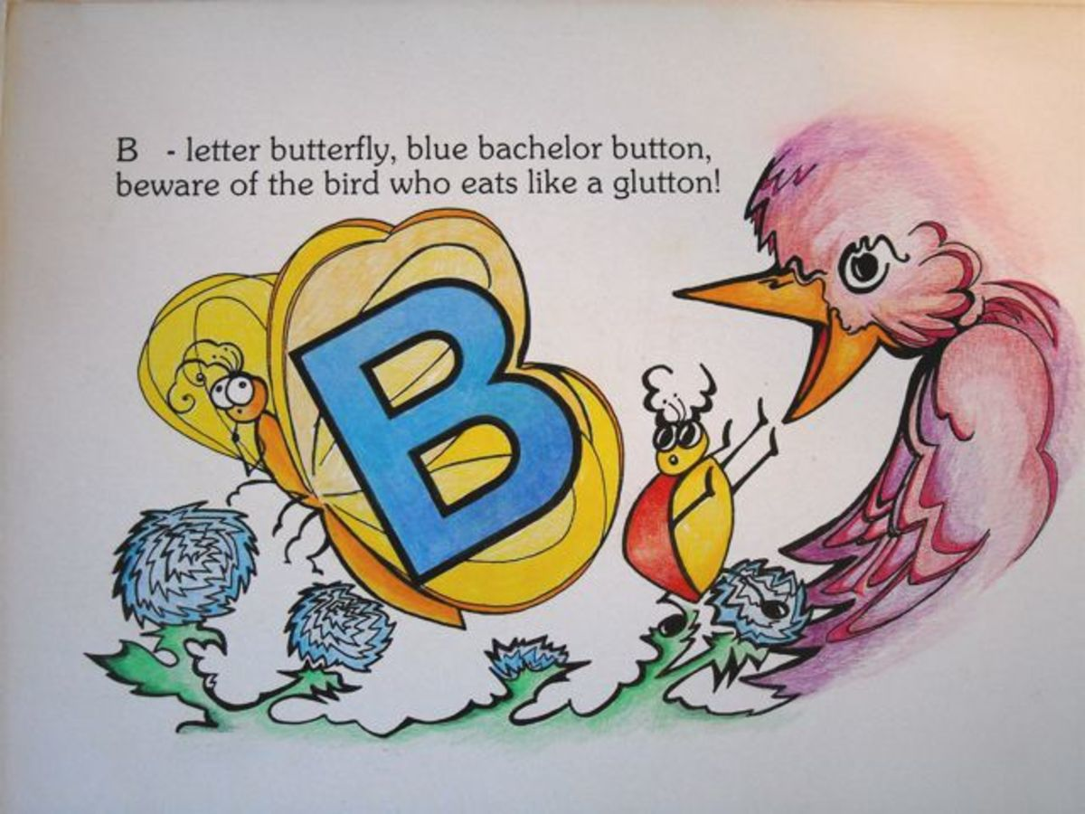 B - letter butterfly, blue bachelor button. Beware of the bird, who eats like a glutton.""