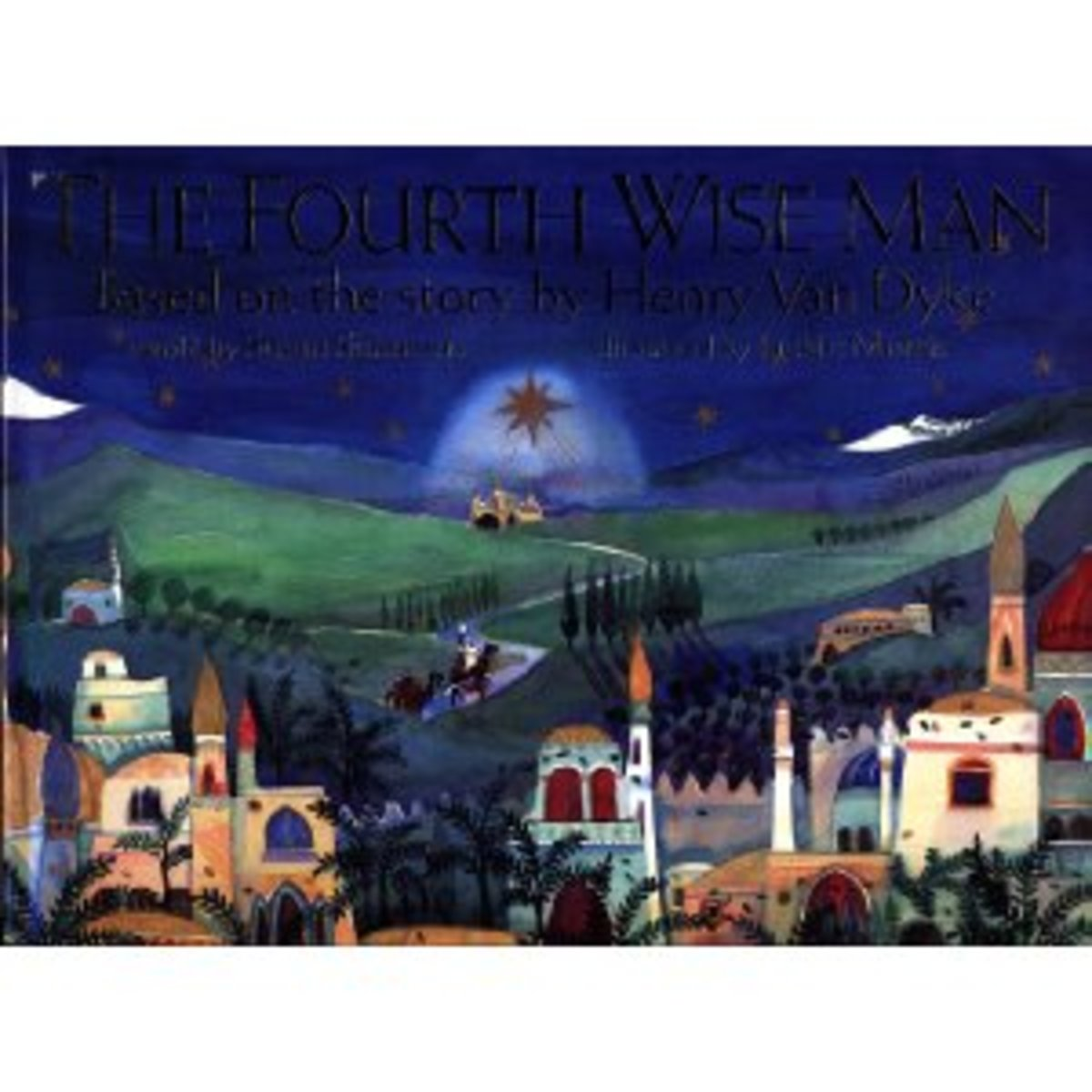 The Fourth Wise Man based on The Other Wise Man, a story by Henry Van Dyke; Christmas