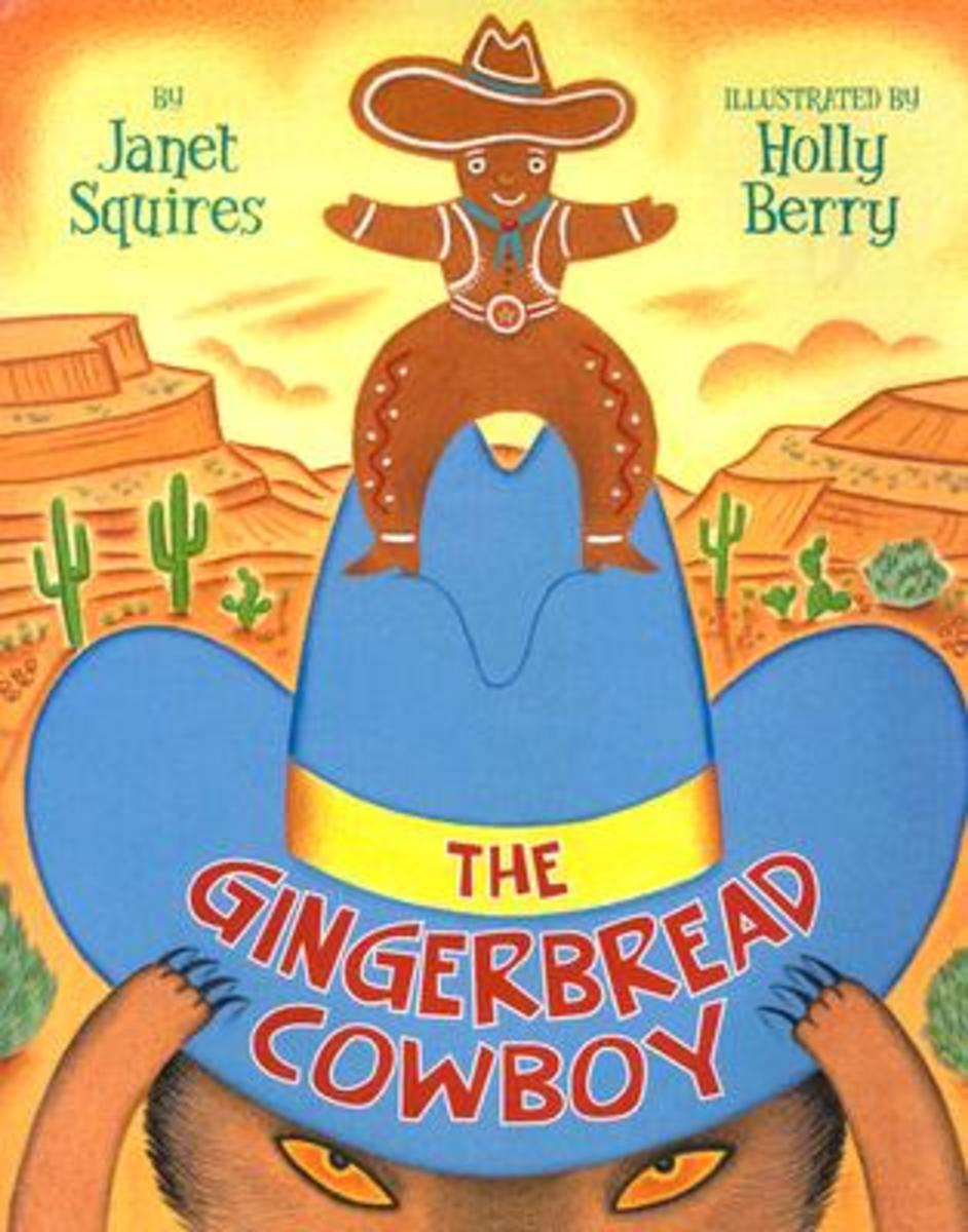 The Gingerbread Cowboy by Janet Squires: Southwest Inspired Gingerbread Man Story