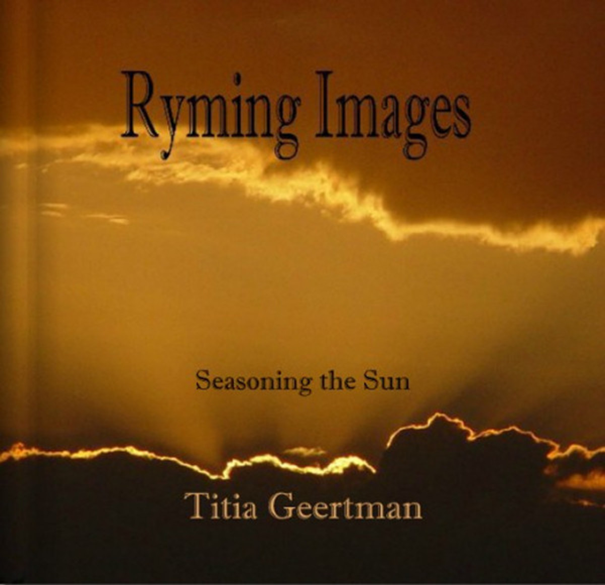 Poetry and Photography - Seasoning the Sun