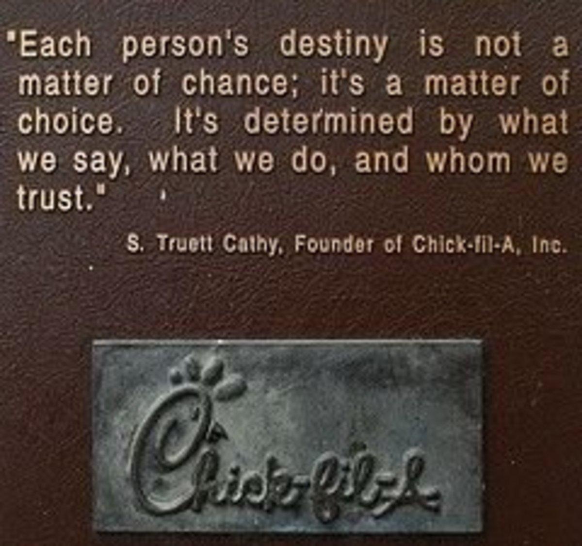 S. Truett Cathy Quote by dbking