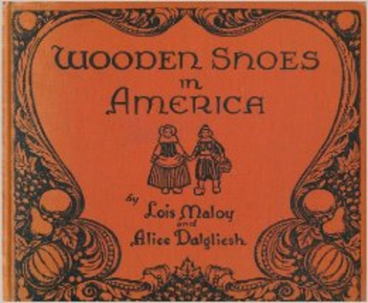 Wooden Shoes in America by Lois Maloy and Alice Dalgliesh - Images are from amazon.com