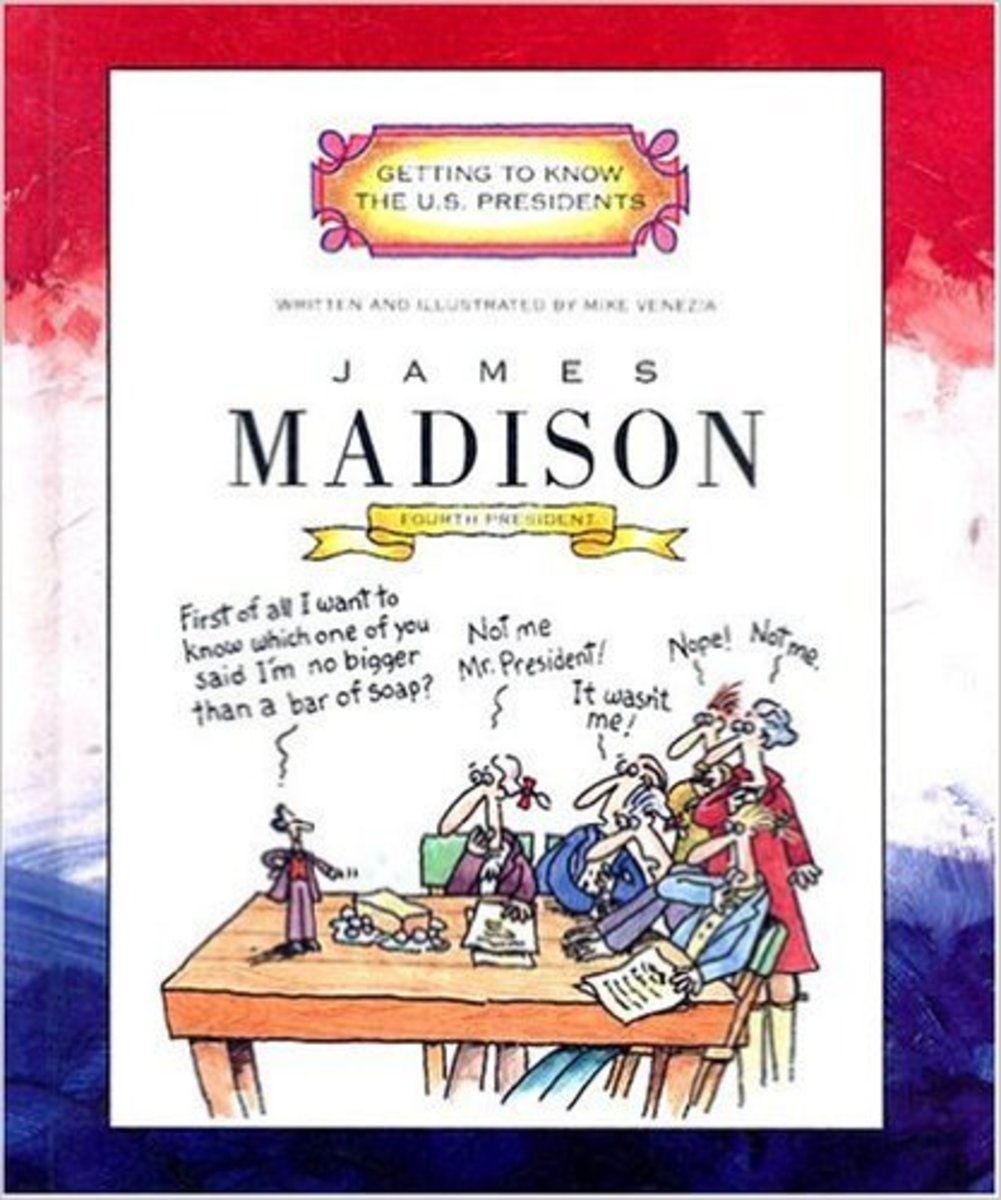 James Madison: Fourth President 1809-1817 (Getting to Know the U.S. Presidents) by Mike Venezia