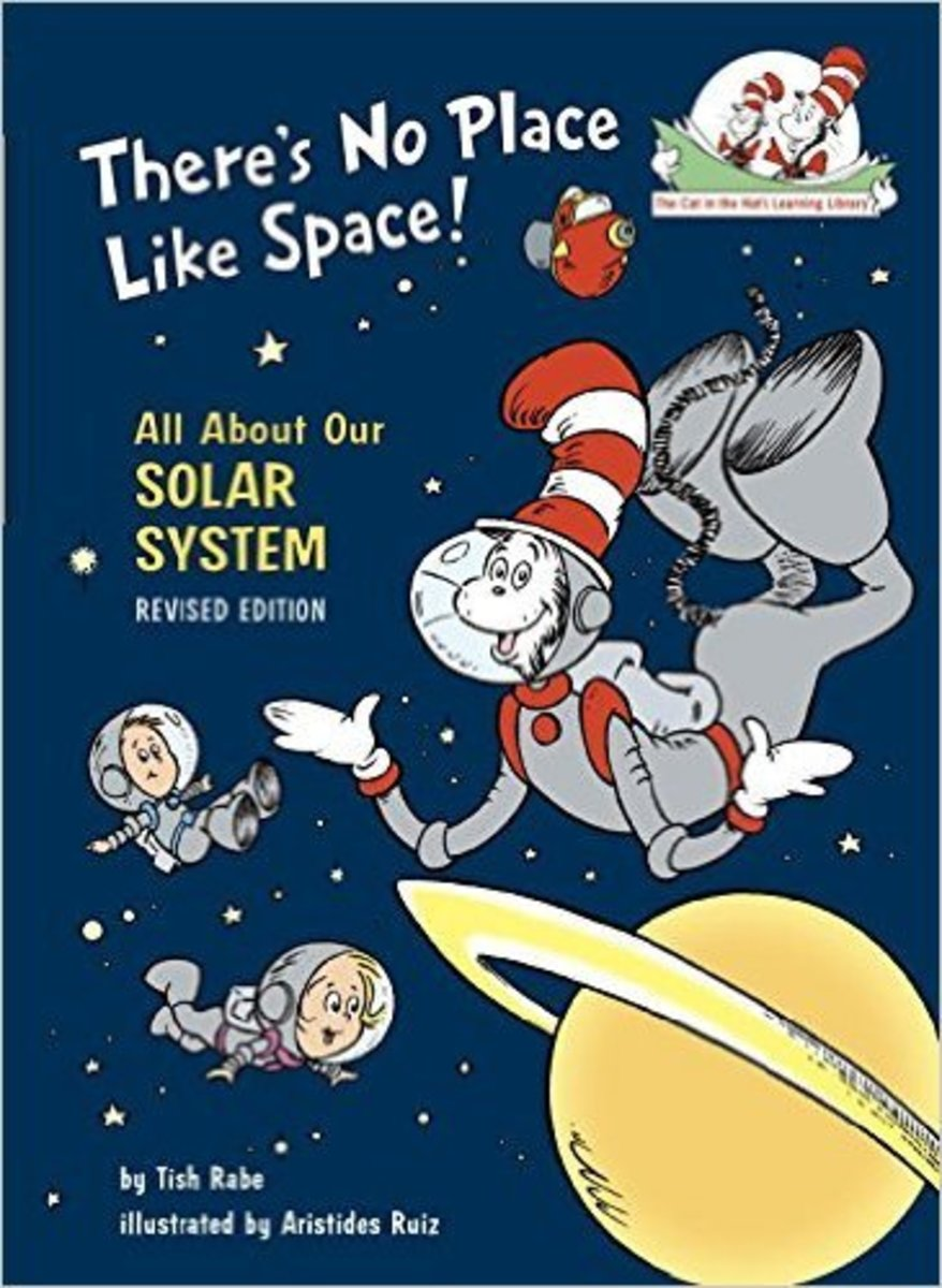 There's No Place Like Space: All About Our Solar System (Cat in the Hat's Learning Library) by Tish Rabe - Book images are from amazon.com.
