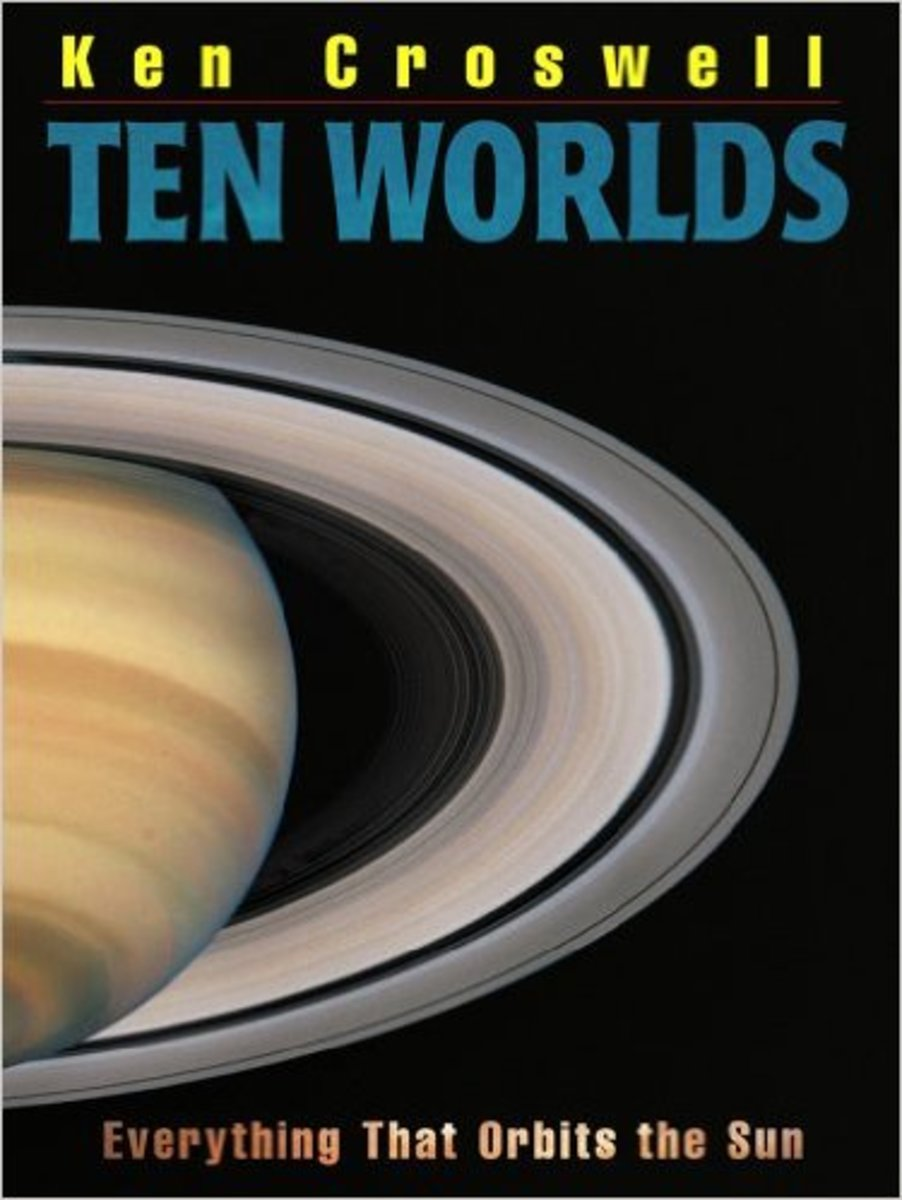 Ten Worlds: Everything That Orbits the Sun by Ken Croswell