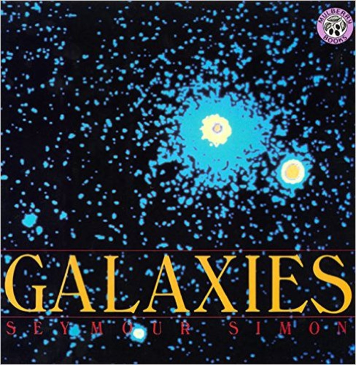 Galaxies by Seymour Simon