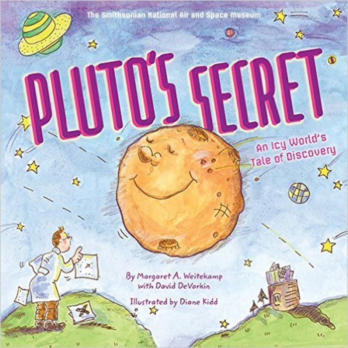 Pluto's Secret: An Icy World's Tale of Discovery by Margaret Weitekamp - Book Images are from amazon.com.